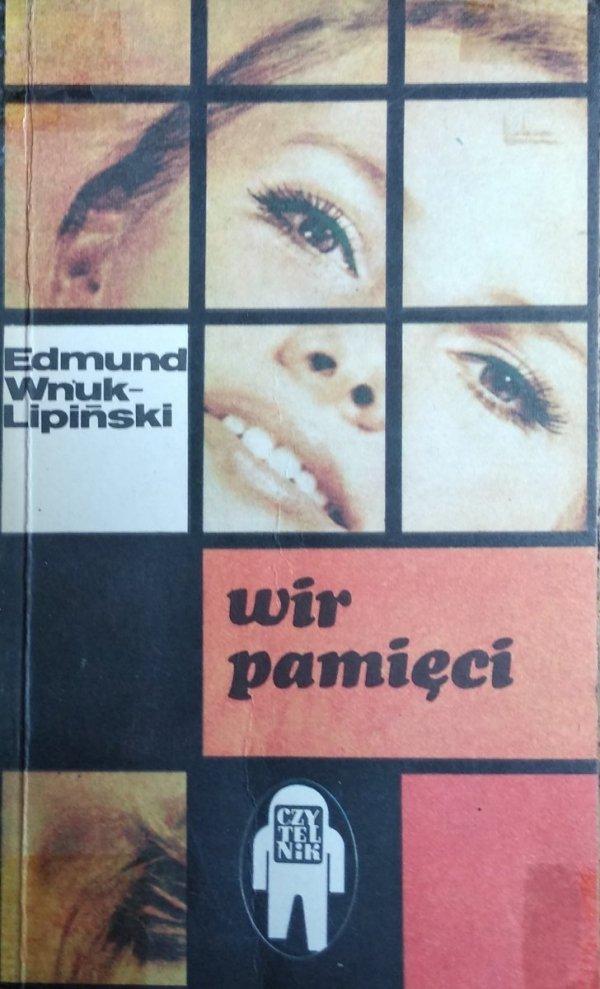 Edmund Wnuk Lipiński • Wir pamięci