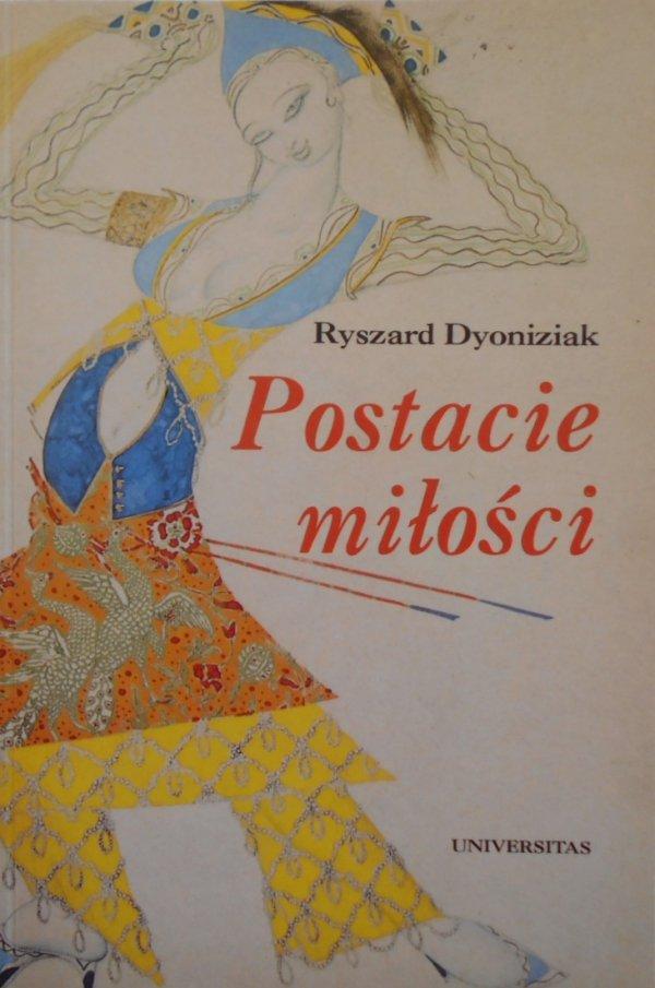 Ryszard Dyoniziak • Postacie miłości