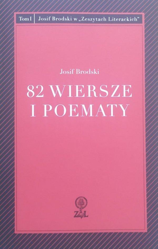 Josif Brodski 82 wiersze i poematy