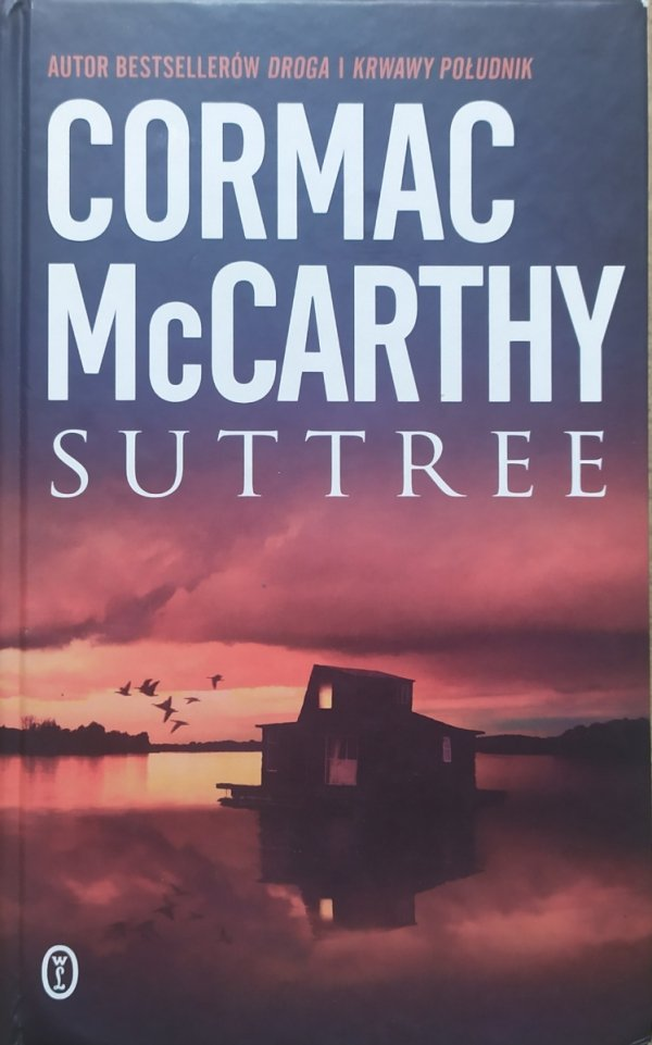 Cormac McCarthy Suttree