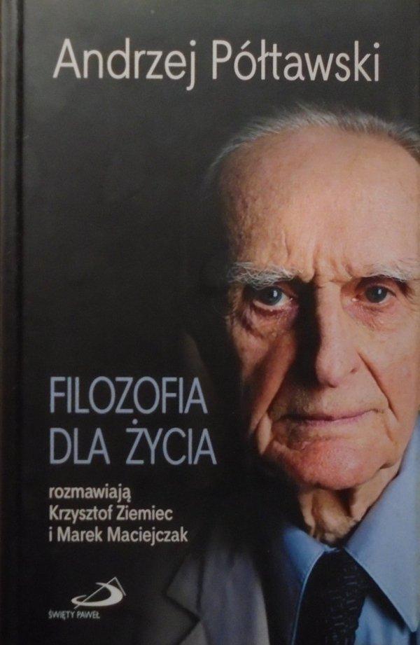 Andrzej Półtawski • Filozofia dla życia