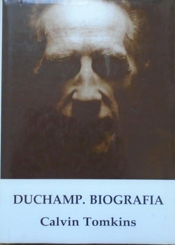 Calvin Tomkins • Duchamp. Biografia