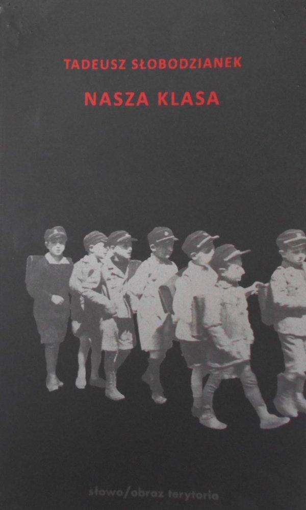 Tadeusz Słobodzianek • Nasza klasa