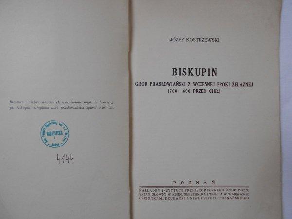 Józef Kostrzewski • Biskupin gród prasłowiański