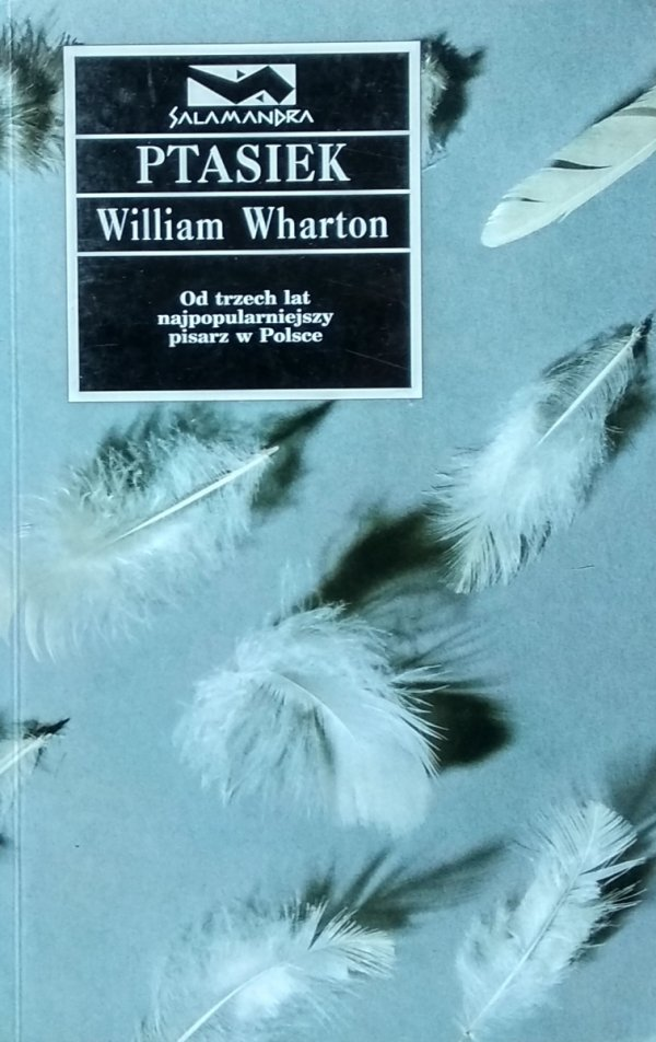 William Wharton • Ptasiek
