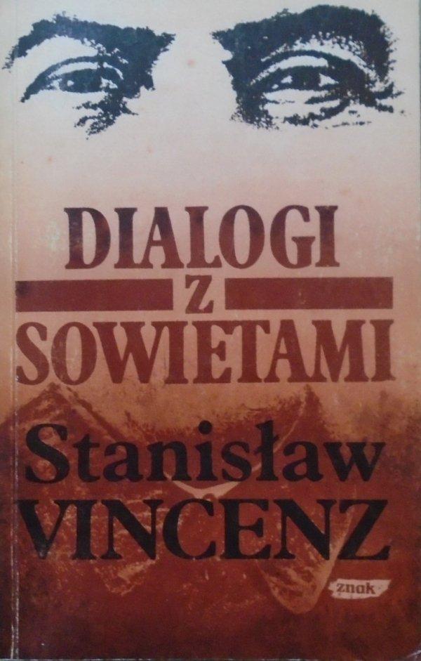 Stanisław Vincenz • Dialogi z Sowietami
