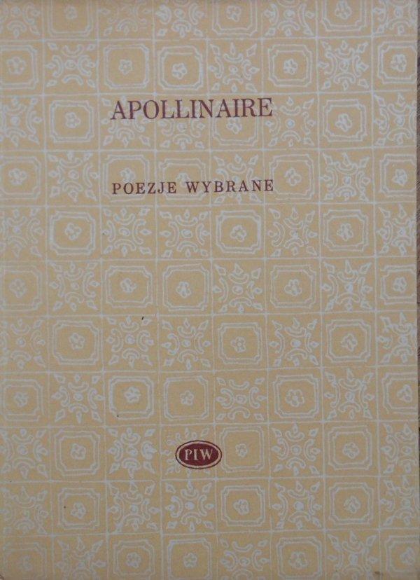 Apollinaire • Poezje wybrane [Biblioteka Poetów]