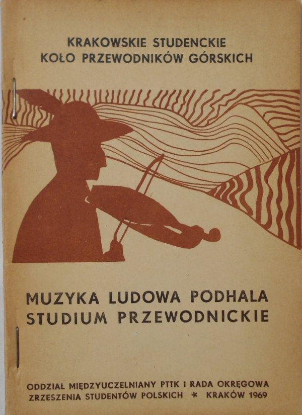 Muzyka ludowa Podhala • Studium przewodnickie