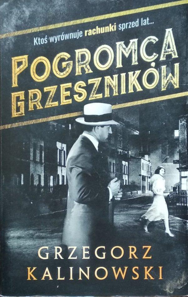 Grzegorz Kalinowski • Pogromca grzeszników