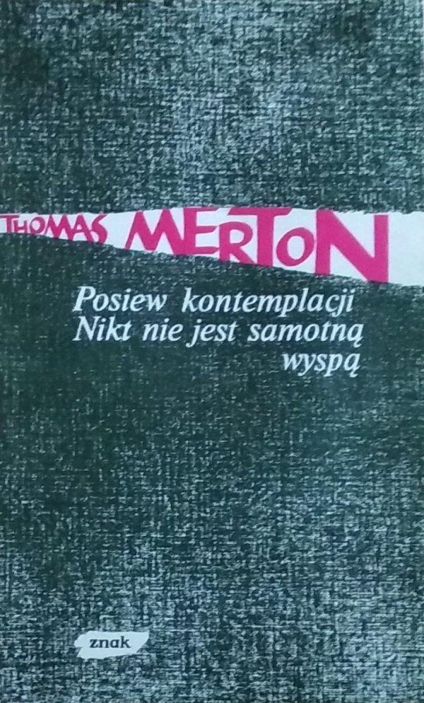 Thomas Merton • Posiew kontemplacji. Nikt nie jest samotną wyspą