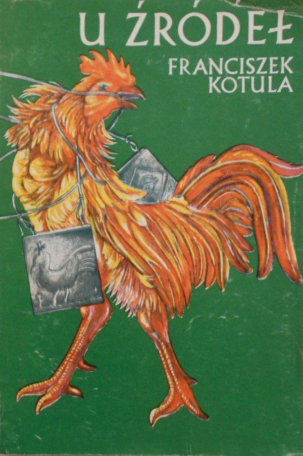 Franciszek Kotula • U źródeł