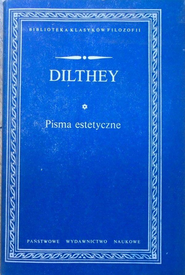 Dilthey • Pisma estetyczne