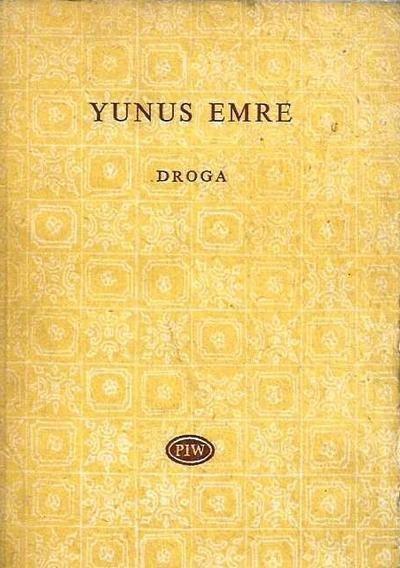 Yunus Emre • Droga [Biblioteka Poetów]