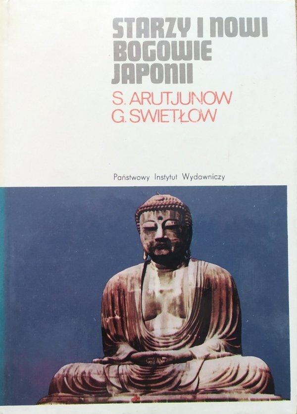 Arutjunow, Swietłow Starzy i nowi bogowie Japonii [Japonia]