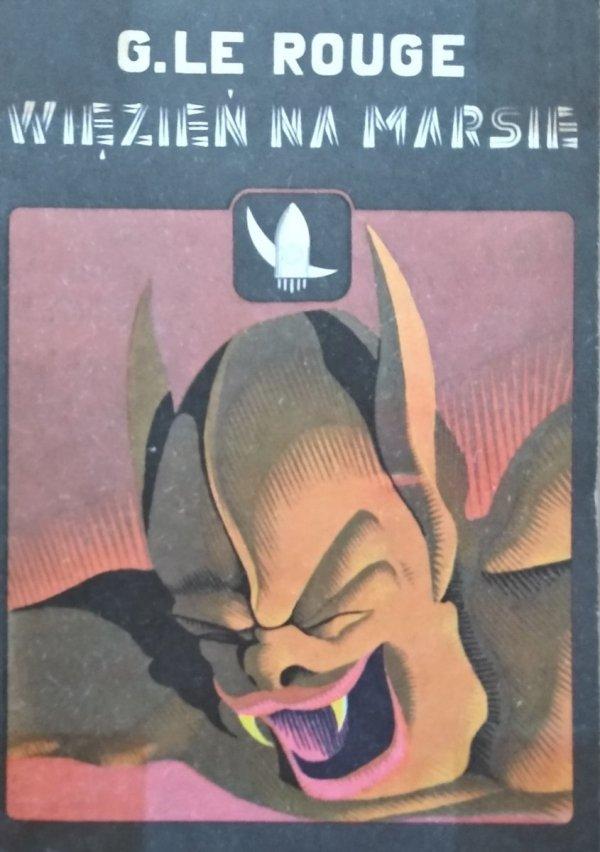 Gustave Le Rouge • Więzień na Marsie