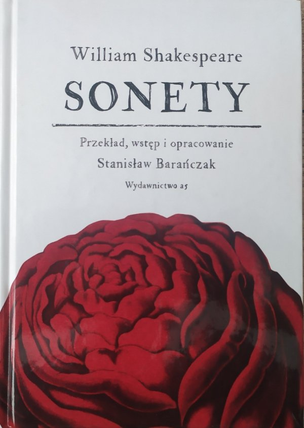 William Shakespeare Sonety [Stanisław Barańczak]