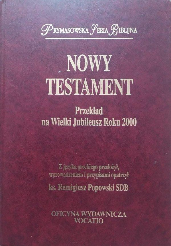 Nowy Testament [Prymasowska Seria Biblijna]