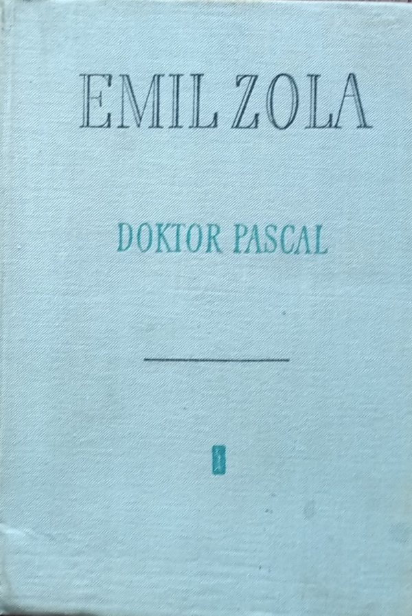 Emil Zola • Doktor Pascal
