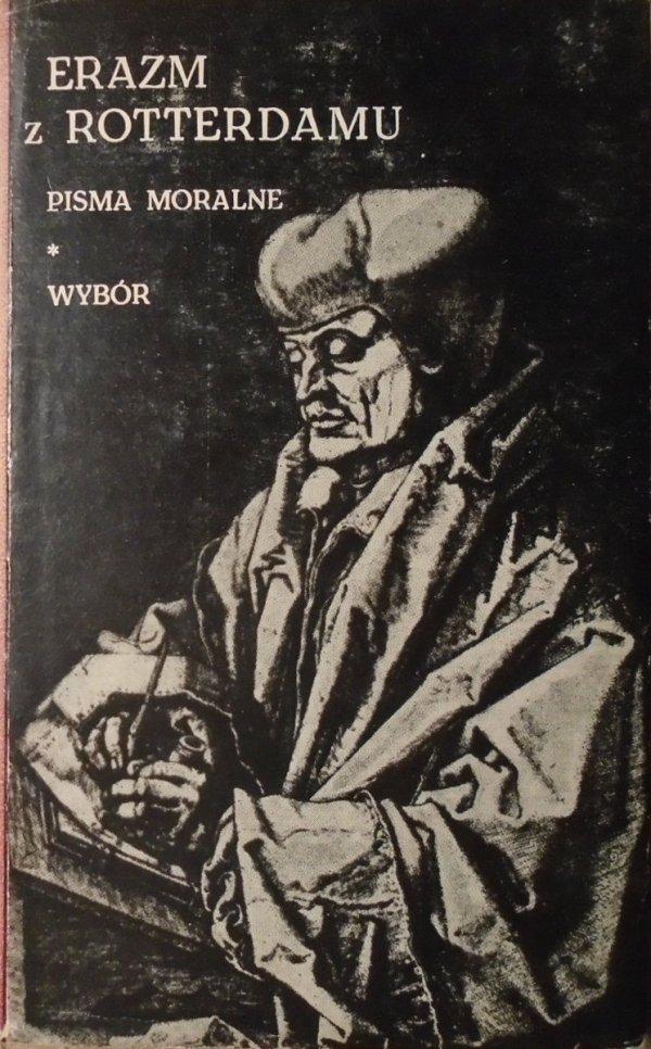 Erazm z Rotterdamu • Pisma moralne. Wybór