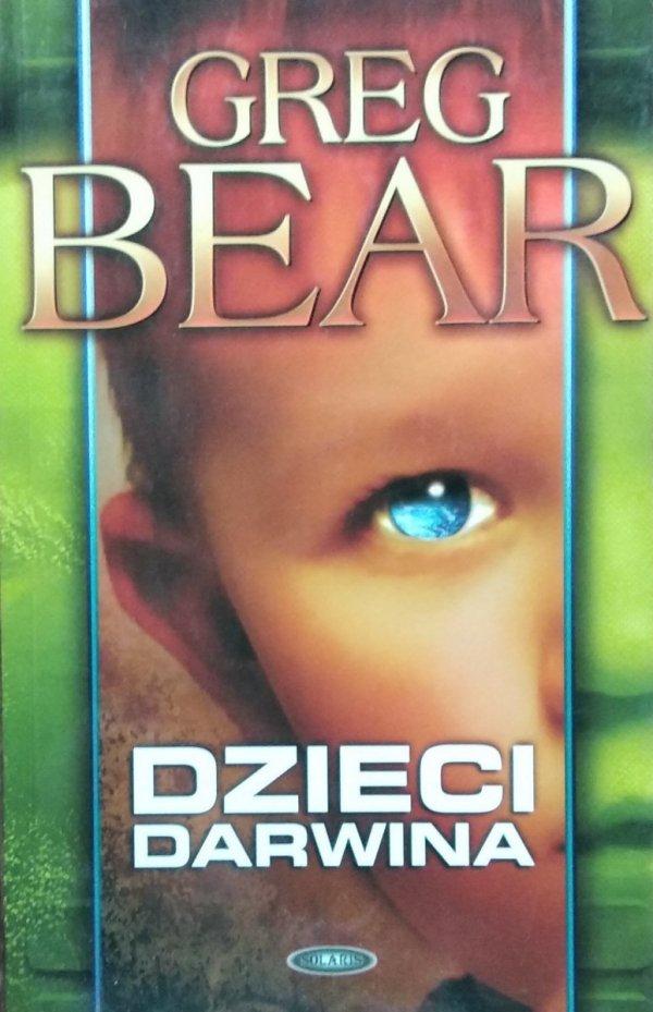 Greg Bear • Dzieci Darwina