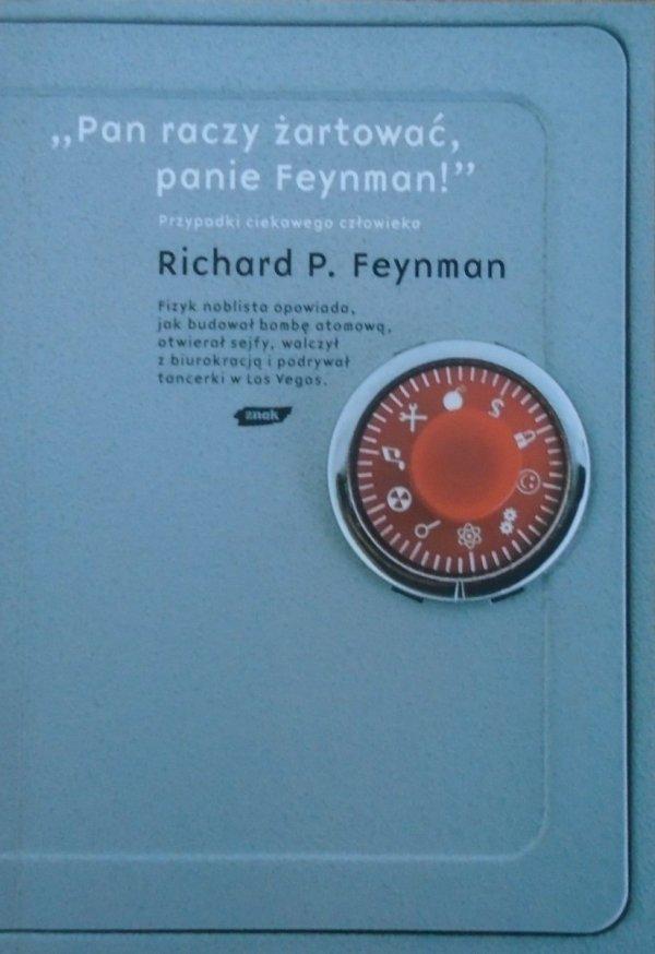 Richard P. Feynman Pan raczy żartować, Panie Feynman!