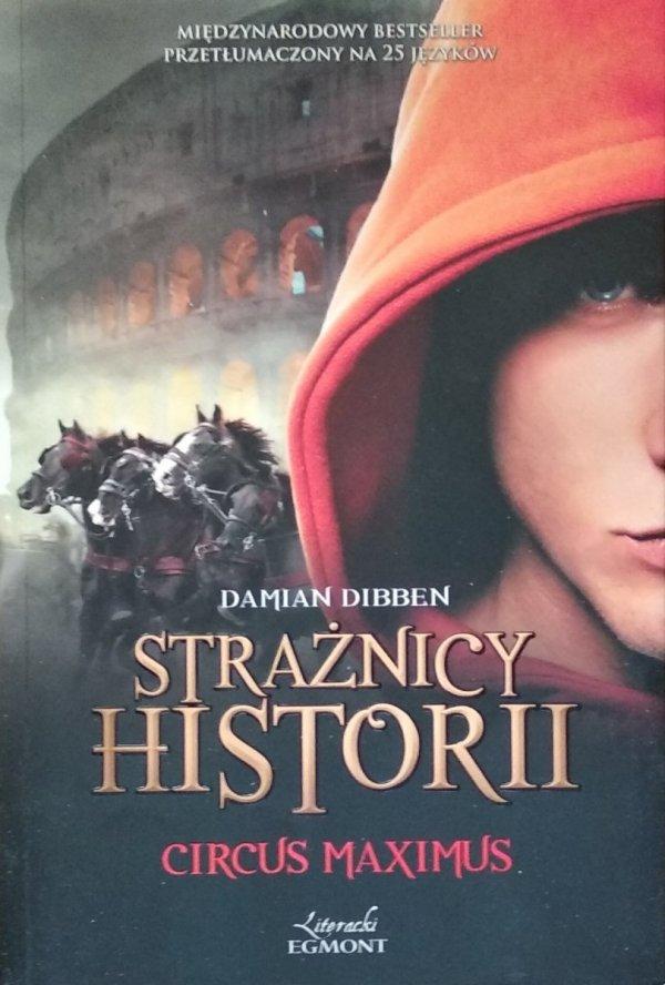 Damian Dibben • Circus Maximus. Strażnicy historii