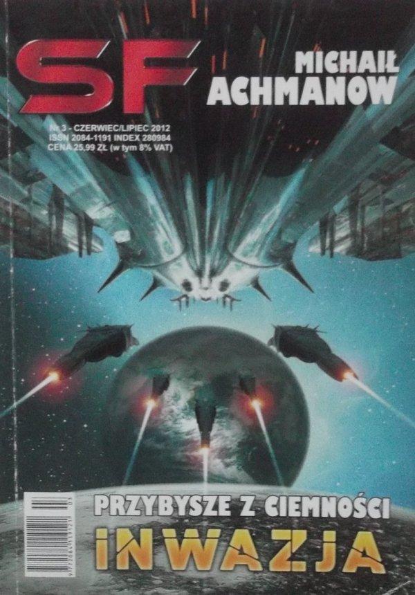 Michaił Achmanow • Przybysze z ciemności. Inwazja