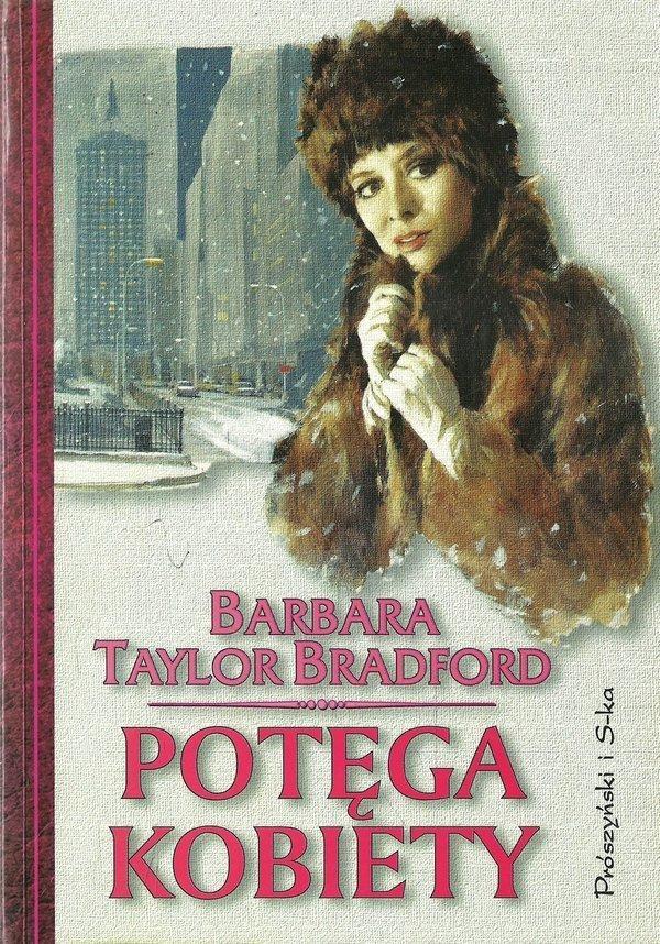 Barbara Taylor Bradford • Potęga kobiety