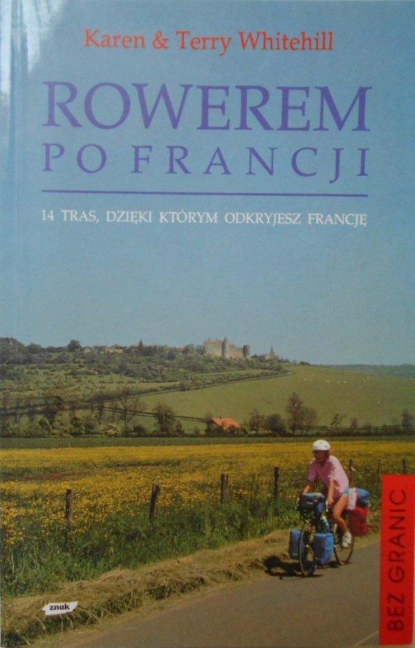 Karen i Terry Whitehill • Rowerem po Francji