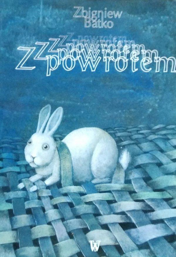 Zbigniew Batko • Z powrotem