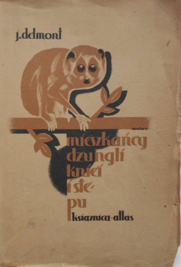 Józef Delmont • Mieszkańcy dżungli, kniei i stepu. Okładka Konstanty Sopoćko