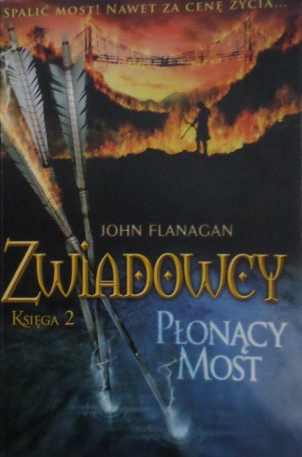 John Flanagan • Zwiadowcy księga 2. Płonący most