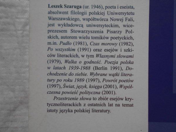 Leszek Szaruga • Przestrzenie słowa