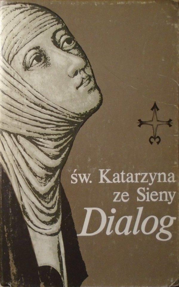 św. Katarzyna ze Sieny • Dialog