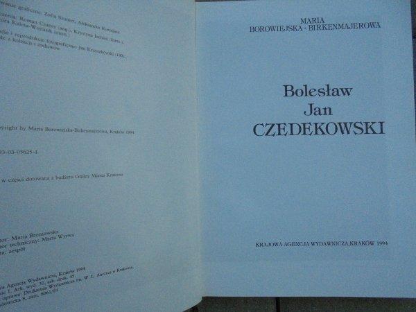 Maria Borowiejska-Birkenmajerowa • Bolesław Jan Czedekowski