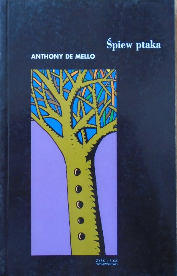 Anthony de Mello • Śpiew ptaka