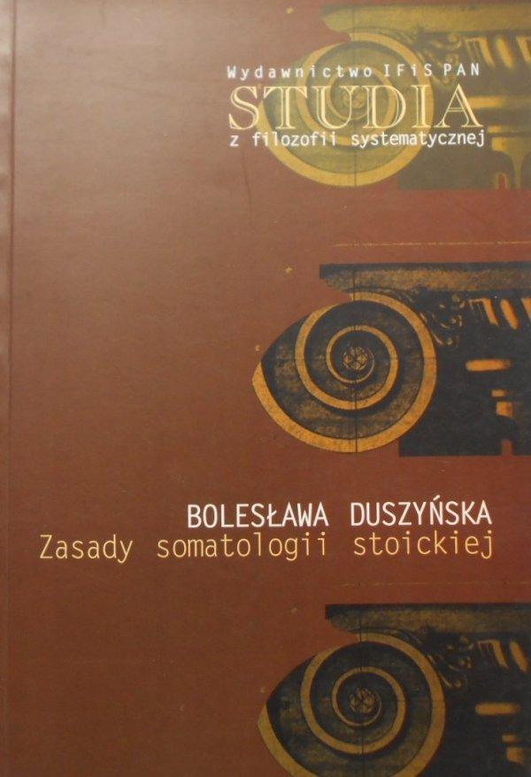 Bolesława Duszyńska • Zasady somatologii stoickiej