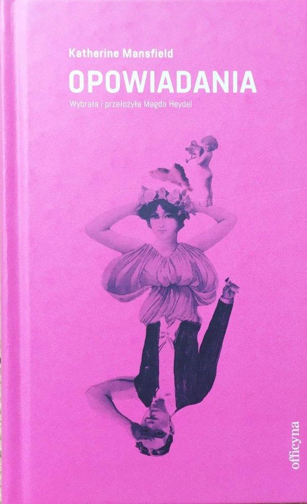 Katherine Mansfield Opowiadania