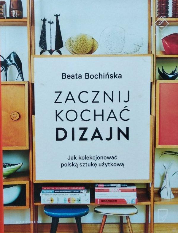 Beata Bochińska • Zacznij kochać dizajn