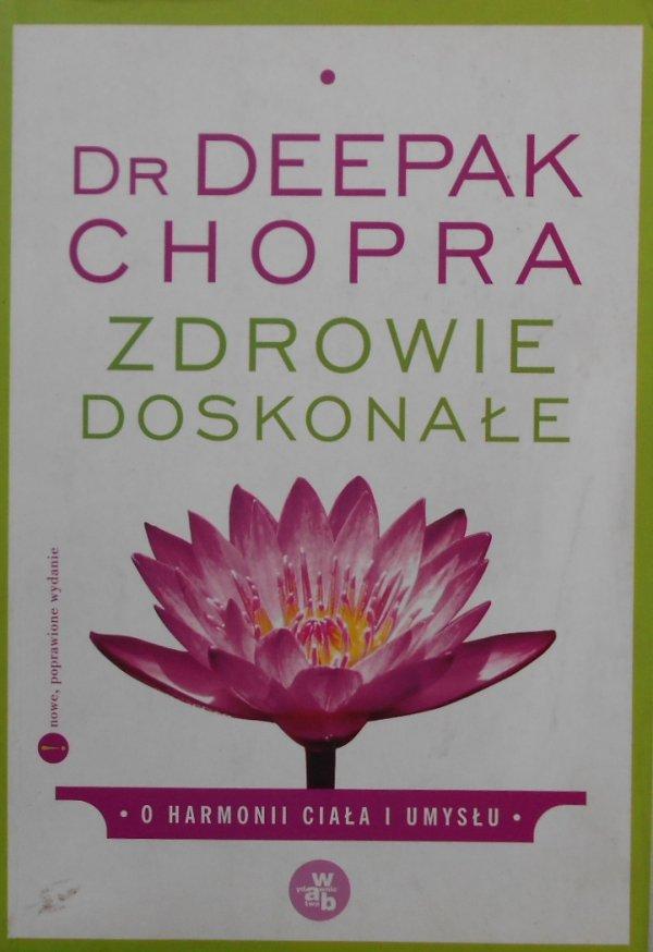 Dr Deepak Chopra • Zdrowie doskonałe