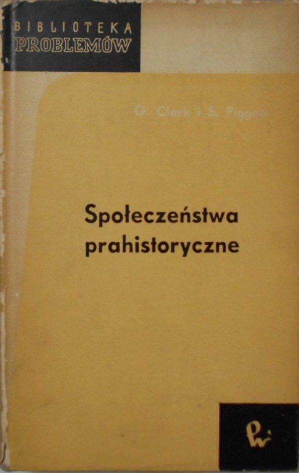 Grahame Clark, Stuart Piggott • Społeczeństwa prahistoryczne