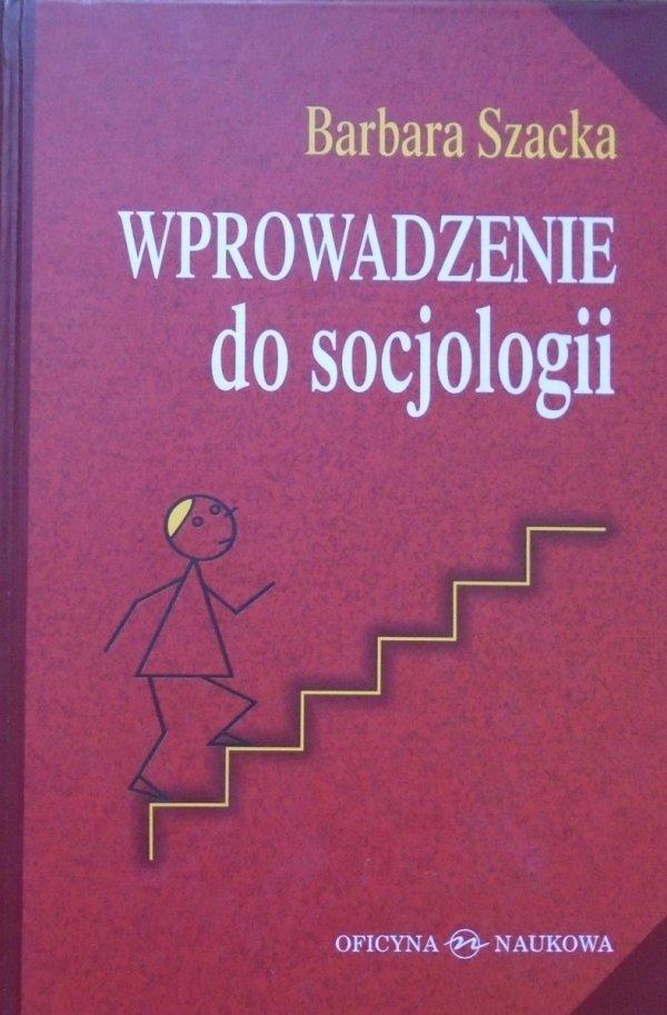 Barbara Szacka Wprowadzenie do socjologii