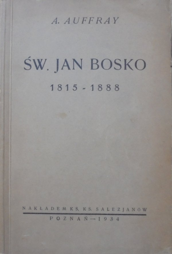 A. Auffray • Św. Jan Bosko 1815-1888