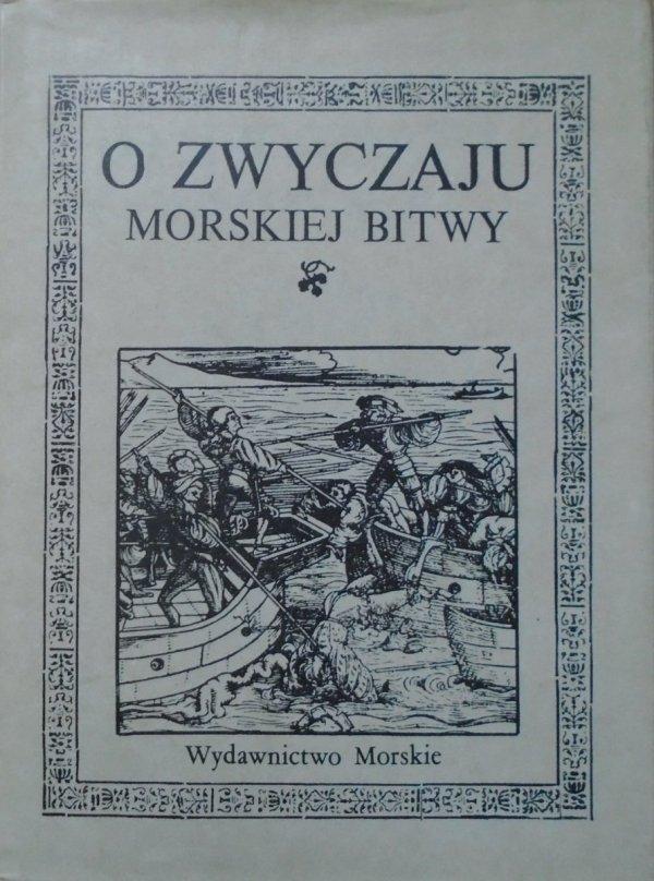 Jakub Zdzisław Lichański • O zwyczaju morskiej bitwy [Paprocki, rycerstwo]