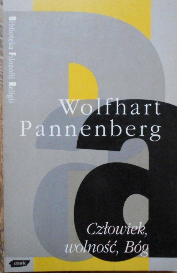 Wolfhart Pannenberg • Człowiek, wolność, Bóg [Biblioteka Filozofii Religii]