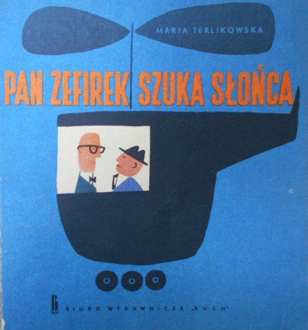 Maria Terlikowska • Pan Zefirek szuka słońca [Możejko, Bochen]
