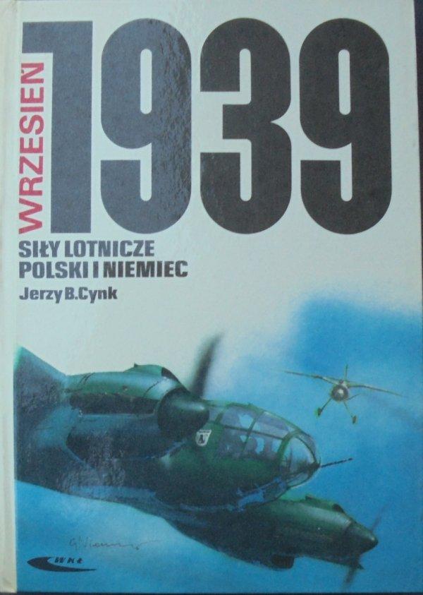 Jerzy B. Cynk • Siły lotnicze Polski i Niemiec. Wrzesień 1939