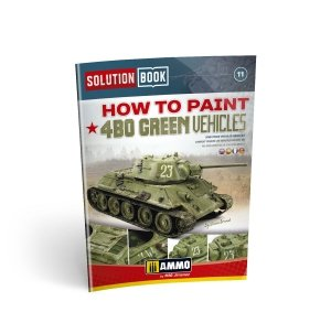 AMMO of Mig Jimenez 6600 How to Paint 4BO Green Vehicles Solution Book