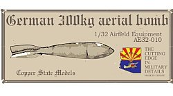 Copper State Models AE32-010 German 300kg aerial bomb 1:32