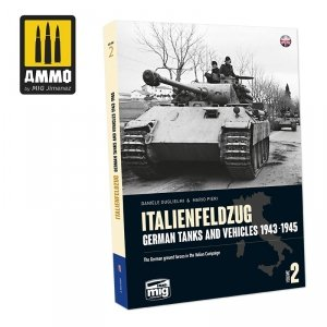 Ammo of Mig 6263 ITALIENFELDZUG. German Tanks and Vehicles 1943-1945 Vol. 2